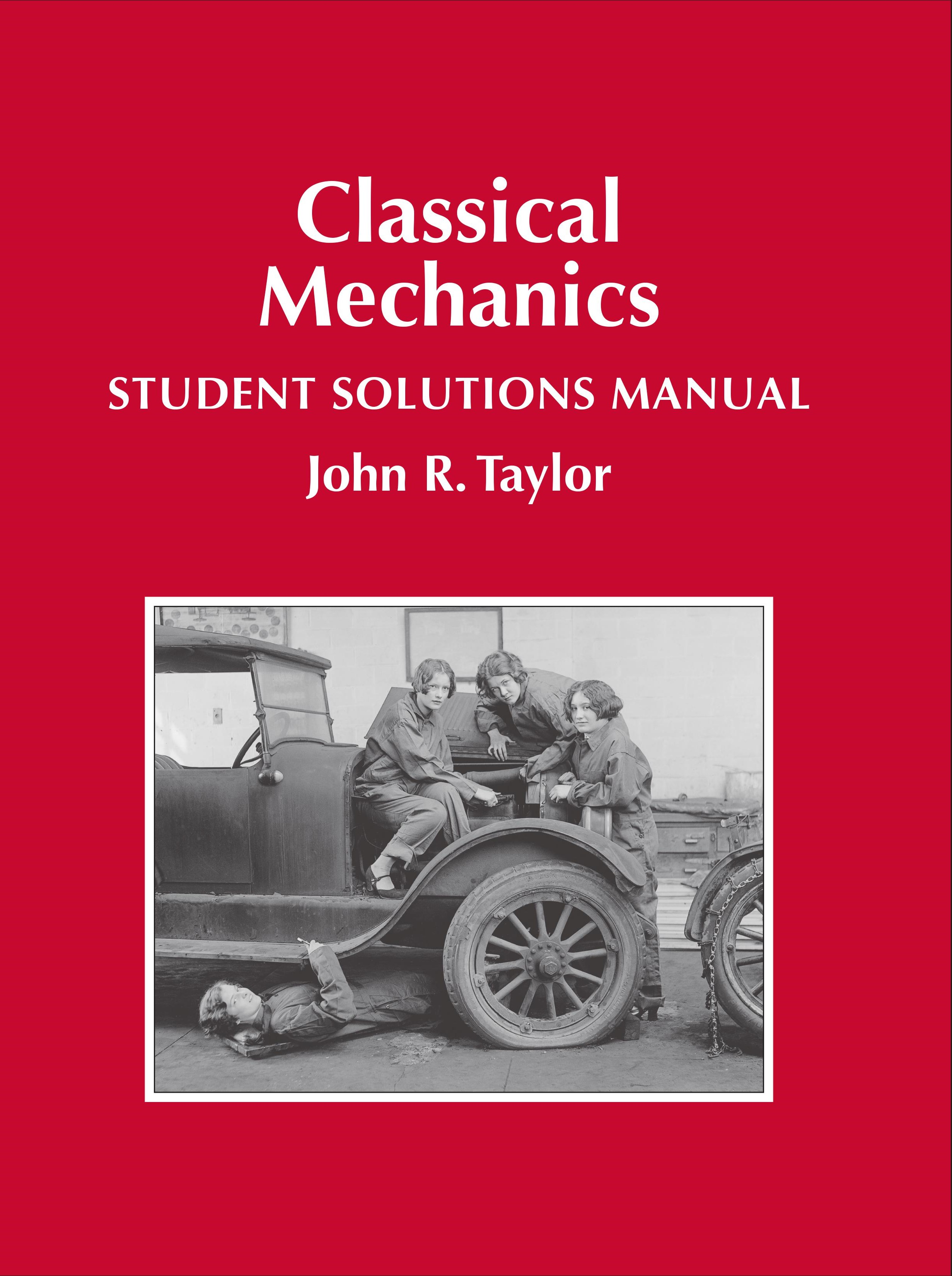 Physics Classical Mechanics Manual Guide